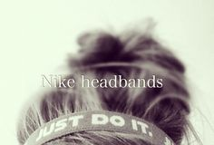 nike headbands. oh, and under armour headbands are kewl.♡