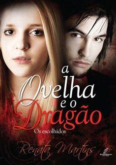 Livro A Ovelha e o Dragão (Renata Martins)