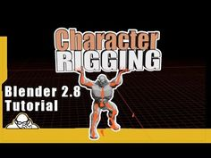 Blender 2.8 Character Rigging Tutorial Step By Step