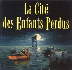 Google Image Result for http://d2oz5j6ef5tbf6.cloudfront.net/cd/large/Cite_enfants_perdus_063010251.jpg