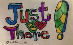 Just Be There. Original art drawing. Small. Abstract. Markers. Free hand. #Abstract