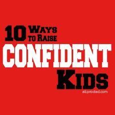 10 ways to raise confident kids #confident #allprodad