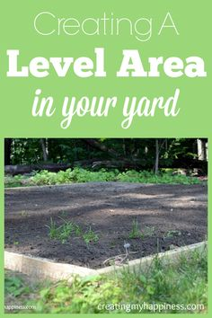 Step-by-step instructions for how to create a level space in your yard for a small pool, patio, garden, etc.
