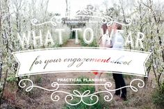 What to Wear For Your Engagement Shoot | SouthBound Bride www.southboundbride.com Credit: Pritti