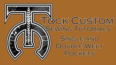 Welt Pocket Tutorial (Single and Double) - Tock Custom
