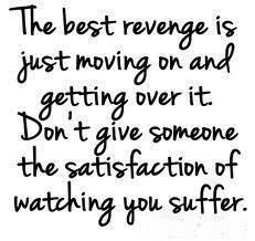 being happy is honestly the best revenge
