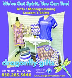 We've Got Spirit, You Can Too!    Gifts • Monogramming • Custom T-Shirts    Like us on Fac... | Dragonfly Gifts - Marble Falls, TX #texas #MarbleFallsTX #shoplocal #localTX