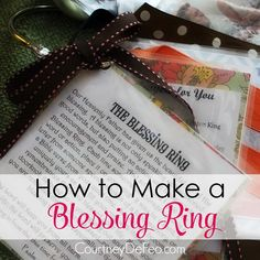 How to Make a Blessing Ring - Do you know someone going through a tough time who could use a little blessing? Try making a Blessing Ring! www.courtneydefeo.com