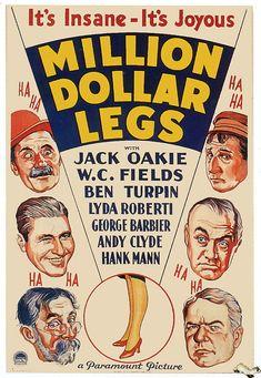 Million Dollar Legs. Jack Oakie, W.C. Fields, Andy Clyde, Lyda Roberti, Susan Fleming, Ben Turpin. Directed by Edward F. Cline. 1932
