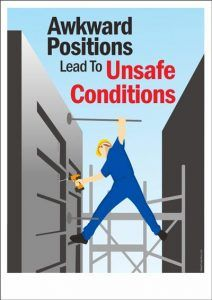 Awkward Positions Lead To Unsafe Conditions