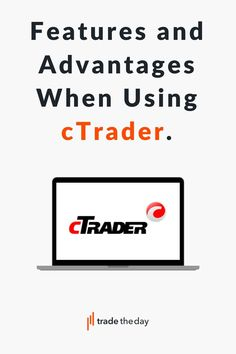 cTrader advantages and features, Discover features of cTrader and Advantages that come from using the software Forex Trading Brokers, Forex Trading Platforms, Software, Letters, Reading, Letter, Reading Books, Lettering, Calligraphy