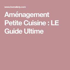 Aménagement Petite Cuisine : LE Guide Ultime
