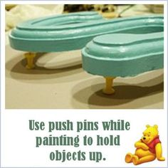 use push pins to hold objects up when painting - (good idea but what does this have to do with Winnie the Pooh??)