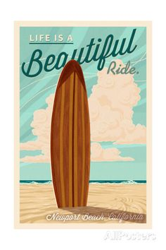 Newport Beach, California - Surf Board Letterpress - Life is a Beautiful Ride Prints by Lantern Press - AllPosters.co.uk