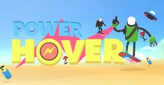 Power Hover (free game app download for Android)