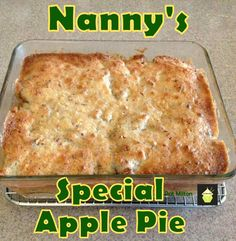 Nanny Pat's Special Apple Pie - This apple pie is an old family recipe and always very popular, especially for those who prefer a crustless pie! #dessert #applepie #crustless