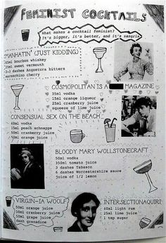 Awesome Feminist Cocktails! (I think I might order a Consensual Sex On The Beach myself, or if I want a clear head, a Virgin-ia Woolf!) heh. ~Renata