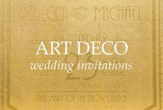 Flapper Wedding, Great Gatsby Wedding, Art Deco Wedding Invitations, Custom Invitations, Gatsby Look, Simple Weddings, Deco Save The Dates, Easy Weddings