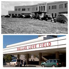 Dallas Love Field in 1940 and Love Field today ! Dallas County, Dallas Texas, Republic Of Texas, Texas History, Time Warp, Airports, Photographs, Photos, Fort Worth
