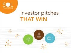 Investor Pitches That Win - Sol Marketing, Austin, TX
