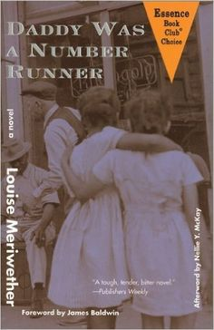 Daddy Was a Number Runner (Contemporary Classics by Women) [Paperback] [2002] (Author) Louise Meriwether, James Baldwin: Amazon.com: Books