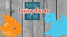 A frugal and fun way to create adorable printable lacing cards for kids so they can practice their fine motor skills, learning through play.