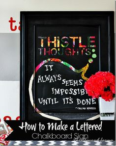 How To Make a Lettered Chalkboard