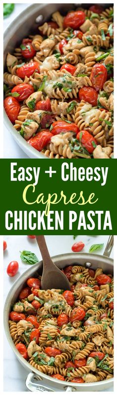 Cheesy Caprese Chicken Pasta with Mozzarella cheese and fresh tomatoes. An easy, delicious 30 minute meal. #healthy #glutenfree