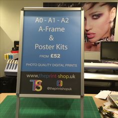 A-frame & poster kits From £52 www.theprint-shop.uk