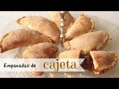 Empanadas de Cajeta - YouTube