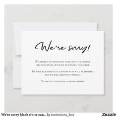 We're sorry black white cancellation announcement Invitation Kits, Zazzle Invitations, Unique Office Supplies, Note Card Template, Custom Cards, Paper Texture, Smudging, Note Cards, Announcement