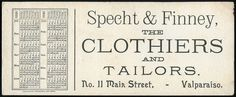 Specht & Finney, THE CLOTHIERS AND TAILORS, No. 11 Main Street, - Valparaiso.  Source Type: Ink Blotter Publisher, Printer, Photographer: Valparaiso Messenger Collection: Steven R. Shook  Copyright 2015. All rights reserved. This image and associated text may not be reproduced or transmitted in any form or by any means, electronic, mechanical, photocopying, recording, or otherwise, without prior written permission of Steven R. Shook.
