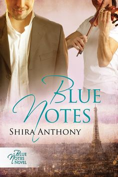 Blue Notes by Shira Anthony (m/m romance) - sweet story. It was a free read last I checked. Also fulfills my goal to read a story set outside of the U.S or UK. Loved the Paris setting.