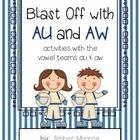 Blast Off with AU and AW is great for teaching the vowel teams au and aw.  There are anchor charts, literacy centers with accompanying record sheet...
