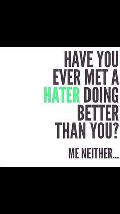 Neither have I!