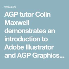 AGP tutor Colin Maxwell demonstrates an introduction to Adobe Illustrator and AGP Graphics assignment on Vimeo Adobe Illustrator, Graphics, Illustration, Graphic Design, Illustrations