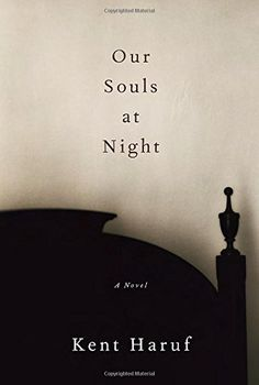 Our Souls at Night: A novel by Kent Haruf http://smile.amazon.com/dp/1101875895/ref=cm_sw_r_pi_dp_iOaLvb16A627C