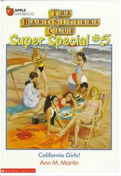 Super Special #5 California Girls - The BSC won the lottery and they are all going to California for fun in the sun!