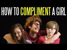 how to compliment a girl without being creepy