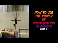 How To Use The Power of Visualization In Sports