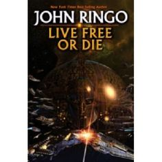 Live Free Or Die Beginning a new military science fiction series by a New York Times bestselling author John Ringo (Barcode EAN=9781439133323) http://www.MightGet.com/january-2017-13/live-free-or-die.asp