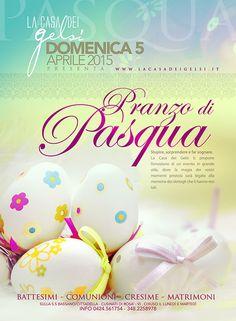 Il Pranzo di Pasqua 2015 alla Casa dei Gelsi vicino a Bassano del Grappa (Vicenza). Clicca sulla locandina per conoscere il menu.