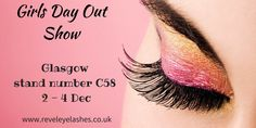 We'll be at @GirlsDayOutShow  in Glasgow 2-4 December! Be sure to visit our stand C58  http://bit.ly/1PGYBEQ  #beautybloggers #lashes #mua