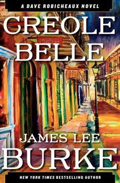 Creole Belle (Dave Robicheaux Series #19)