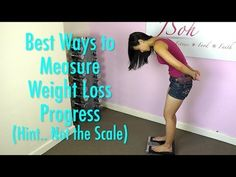 Most Accurate Ways to Measure Your Weight Loss Progress