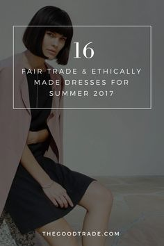 16 Fair Trade & Ethically Made Dresses We're Eyeing For Summer 2017 Fair Trade Clothing, Fair Trade Fashion, Ethical Clothing, Ethical Fashion, Cute Summer Outfits, Summer Dresses, Pioneer Clothing, Eco Friendly Fashion, Sustainable Fashion