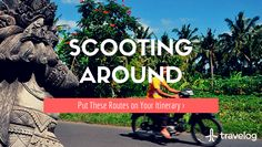 Half and Full Day Scooter Routes for Bali and Lombok