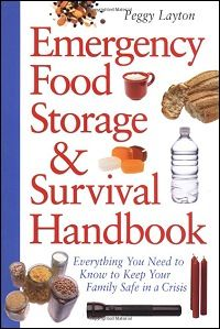 Emergency Food, Storage and Survival Handbook