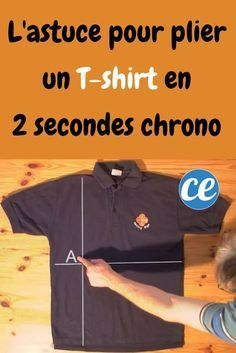 lastuce incroyable pour plier un t shirt en 2 secondes chrono – Life ideas T Shirt Hacks, T Shorts, Tank Design, Konmari, Tutorial, Fitness Tips, Fit Women, Polo Shirt, Tee Shirt