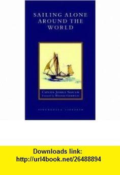 Sailing Alone around the World Publisher Shambhala Joshua Slocum ,   ,  , ASIN: B004RU9FSM , tutorials , pdf , ebook , torrent , downloads , rapidshare , filesonic , hotfile , megaupload , fileserve
